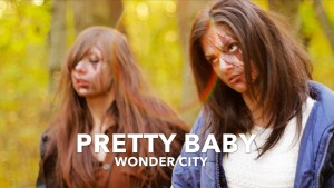 Wonder City – Pretty Baby (Official Music Video)